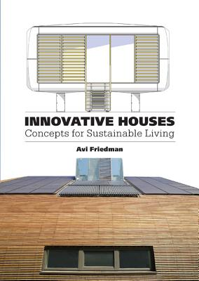 Innovative Houses By Friedman, Avi